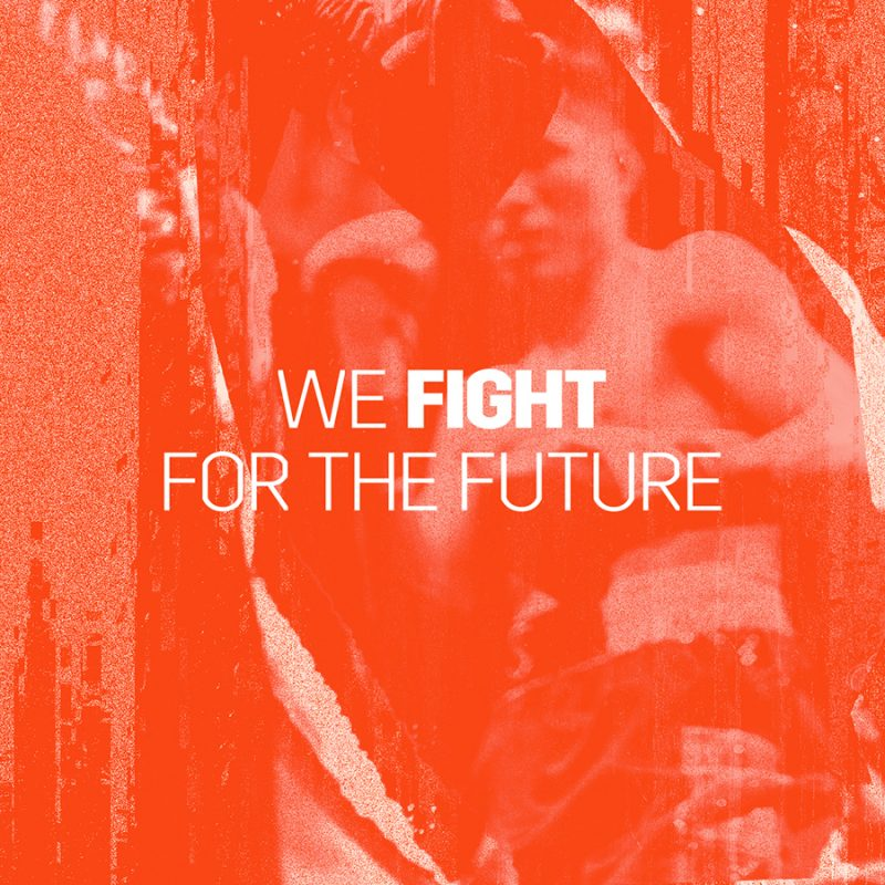 We Fight For The Future